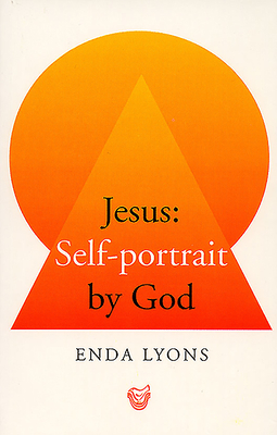 Jesus: Self-Portrait by God - Lyons, Enda