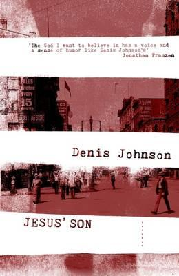 Jesus' Son - Johnson, Denis