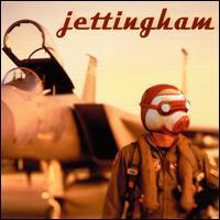 Jettingham - Jettingham