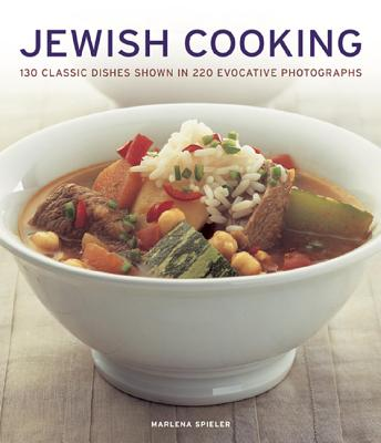 Jewish Cooking: 130 Classic Dishes Shown in 220 Evocative Photographs - Spieler, Marlena