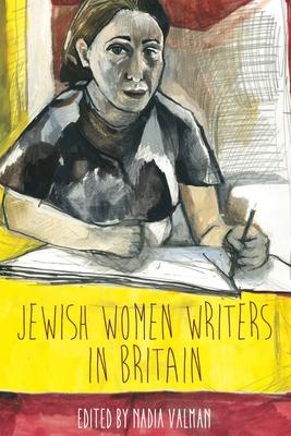 Jewish Women Writers in Britain - Valman, Nadia (Editor)