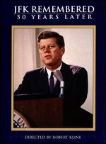 JFK Remembered: 50 Years Later - Robert D. Kline
