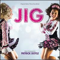 Jig [Original Score] - Patrick Doyle