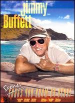 Jimmy Buffett: Scenes You Know by Heart