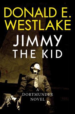 Jimmy the Kid - Westlake, Donald E