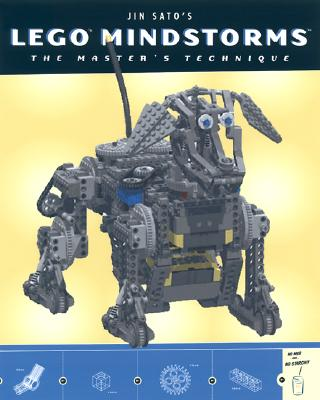 Jin Sato's Lego Mindstorms: The Master's Technique - Sato, Jin