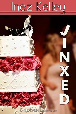Jinxed - Kelley, Inez
