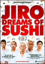 Jiro Dreams of Sushi - David Gelb