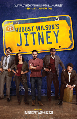 Jitney: A Play - Broadway Tie-In Edition - Wilson, August, and Santiago-Hudson, Ruben (Preface by)
