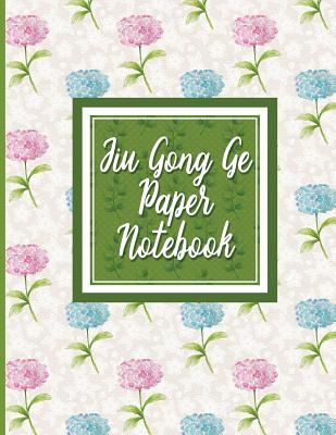 Jiu Gong Ge Paper Notebook: Chinese Writing Practice Book, Traditional Chinese Writing - Hydrangea Flower Cover - Publishing, Moito