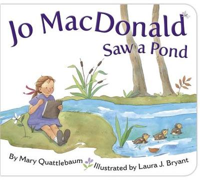 Jo MacDonald Saw a Pond - Quattlebaum, Mary