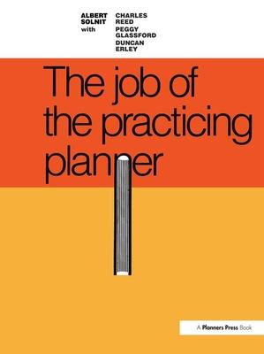 Job of the Practicing Planner - Solnit, Albert