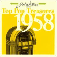 Joel Whitburn Presents: Top Pop Treasures 1958 - Various Artists