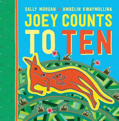 Joey Counts To Ten: Little Hare Books - Morgan, Sally