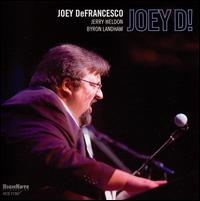 Joey D! - Joey DeFrancesco
