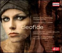 Johann Adolf Hasse: Cleofide - Agnès Mellon (soprano); Christophe Rousset (harpsichord); David Cordier (alto); Derek Lee Ragin (alto);...