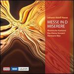 Johann Adolf Hasse: Messe in D; Miserere