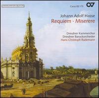 Johann Adolf Hasse: Requiem; Miserere - Britta Schwarz (alto); Eric Stokloßa (tenor); Gotthold Schwarz (bass); Simona Saturova (soprano);...
