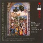 Johann Caspar Ferdinand Fischer: Missa St. Michaelis Archangeli; Missa in Contrapuncto; Suite No. 1