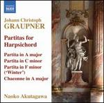Johann Christoph Graupner: Partitas for Harpsichord