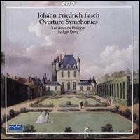 Johann Friedrich Fasch: Overture Symphonies - Les Amis de Philippe; Ludger Remy (conductor)