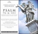 Johann Gottlieb Naumann: Psalms 96 & 103