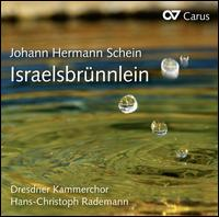 Johann Hermann Schein: Israelsbrünnlein - Christine Hesse (organ); Friedhelm Rentzsch (cello); Jarek Thiel (cello); Michael Dücker (theorbo); Stefan Maass (lute);...