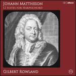 Johann Mattheson: 12 Suites for Harpsichord