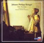 Johann Philipp Krieger: Trio Sonatas