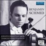 Johann Sebastian Bach: Complete Works for Violin