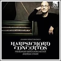 Johann Sebastian Bach: Harpsichord Concertos - Andreas Staier (harpsichord); Christa Kittel (violin); Dane Roberts (double bass); Guido Larisch (cello);...