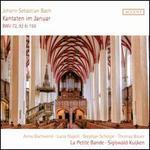 Johann Sebastian Bach: Kantaten im Januar - BWV 72, 92 & 156