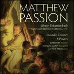 Johann Sebastian Bach: Matthew Passion