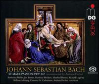 Johann Sebastian Bach: St Mark Passion, BWV 247 (reconstructed by Andreas Fischer) - Bell'arte Salzburg; Jan Börner (alto); Katherina Müller (soprano); Manfred Bittner (bass); Matthias Bleidorn (tenor);...