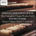 Johann Sebastian Bach: The Complete Organ Works, Vol. 1