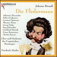 Johann Strauß: Die Fledermaus - Adrianne Pieczonka (vocals); Carmen Oprisanu (vocals); Edita Gruberová (vocals); Franz Kasemann (vocals);...