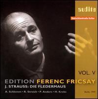 Johann Strauss: Die Fledermaus - Anneliese Muller (mezzo-soprano); Anny Schlemm (soprano); Edwin Heyer (tenor); Hans Wocke (baritone); Helmut Krebs (tenor);...