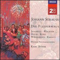 Johann Strauss: Die Fledermaus - Eberhard W�chter (vocals); Erich Kuchar (vocals); Erich Kunz (vocals); Gundula Janowitz (vocals); Heinz Holecek (vocals);...