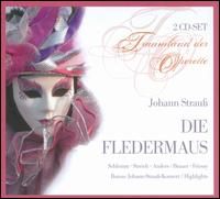Johann Strauss: Die Fledermaus - Anneliese Muller (vocals); Anny Schlemm (vocals); Edwin Heyer (vocals); Fritz Hoppe (vocals); Hans Wocke (vocals);...