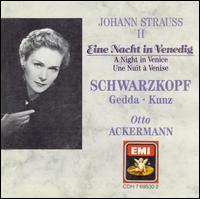 Johann Strauss II: Eine nacht in Venedig - Elisabeth Schwarzkopf (soprano); Emmy Loose (vocals); Erich Kunz (vocals); Hanna Ludwig (vocals); Karl Donch (vocals);...