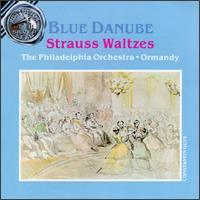 Johann Strauss ll: Waltzes - Philadelphia Orchestra; Eugene Ormandy (conductor)