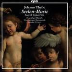 Johann Theile: Seelen-Music - Sacred Concertos