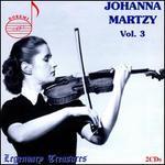 Johanna Martzy, Vol. 3 - Adolph Hallis (piano); István Hajdu (piano); Johanna Martzy (violin)