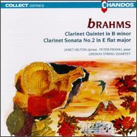 Johannes Brahms: Clarinet Quintet in B Minor Op.115; Sonata in E Flat Major for Clarinet and Piano,Op.120 No.2 - Bernard Gregor-Smith (cello); Janet Hilton (clarinet); Peter Cropper (violin); Peter Frankl (piano); Roger Bigley (viola);...