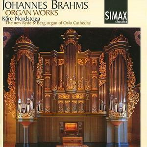 Johannes Brahms: Organ Works -