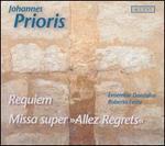 "Johannes Prioris: Requiem; Missa super ""Allez Regrets"""