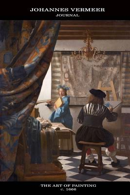 Johannes Vermeer Journal: The Art of Painting: 100 Page Notebook/Diary (The Allegory of Painting) - Vermeer, Johannes
