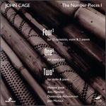 John Cage: Four3; One5; Two6