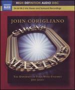 John Corigliano: Circus Maximus; Gazebo Dances