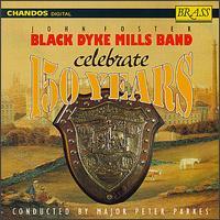 John Foster Black Dyke Mills Band Celebrate 150 Years - John Clough (euphonium); Norman Law (trombone); Phillip McCann (cornet); Sandy Smith (horn)